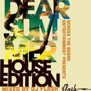 DJ Flash-Dear Summer: House Edition