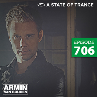 A State Of Trance 706 [BEST QUALITY]