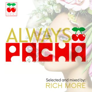 RICH MORE: ALWAYS PACHA vol.41