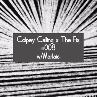 Colpey Calling x The Fix: Marlais