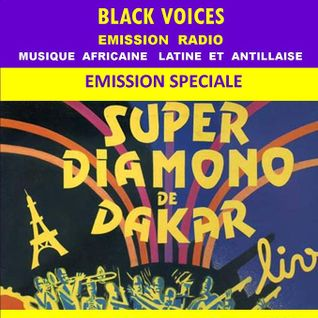 émission radio de BLACK VOICES  spéciale SUPER DIAMONO DE DAKAR sur RADIO DECIBEL novembre 2015