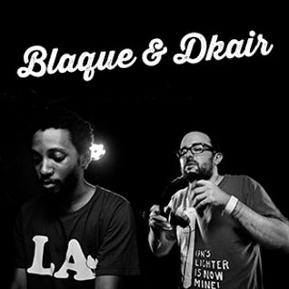 Eurostar Presents Blaque & Dkair - Paris // Nov 13