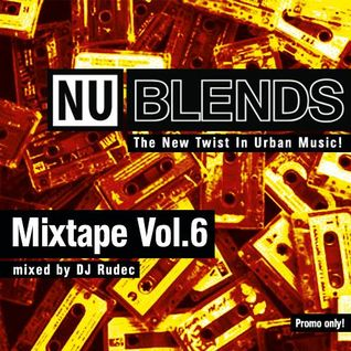 Nu Blends Mixtape Vol.6 - Mashup's mixed by DJ Rudec