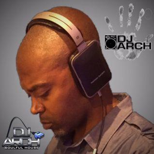 DJ ARCH Soulful House Mastermix (Mix#154)