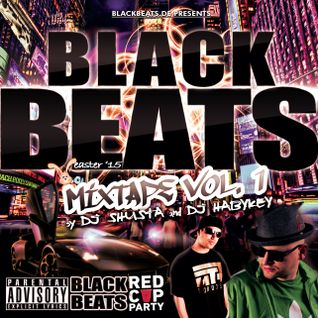BLACKBEATS MIXTAPE VOL. 1 (Easter '15) by DJ Shusta & DJ Habykey