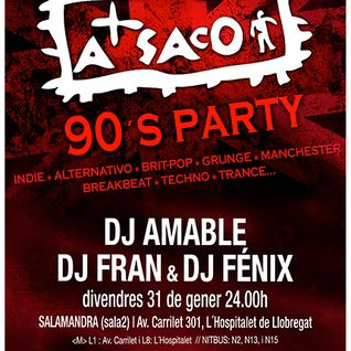 A SACO 90'S PARTY 31-01-2014 (Salamandra 2 L'H)