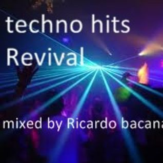 techno hits revival mixed  Ricardo bacana