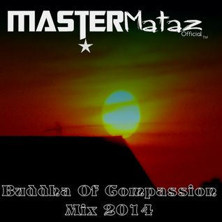 Buddha Of Compassion Mix 2014