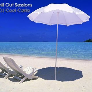 The Chill Out Sessions Vol. 18 with DJ Cool Carla