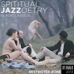 Blackclassical Spiritual Jazzoetry Live on Mixlr March 21 2013