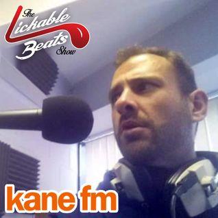 KaneFM - Lickable Beats Show with Jay Walker 21-05-2016