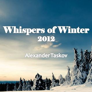 Alexander Taskov - Whispers of Winter 2012