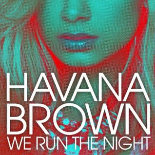 HAVANA BROWN - WE RUN THE NIGHT ( LEONARDO KALLS UPGRADE MIX )