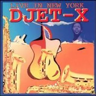 Djet X - La Vi N.Y. (Live 1977)