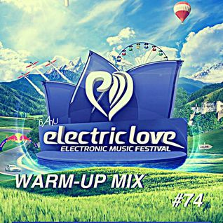 Electric Area #74 (Electric Love Festival 2015 Warm-Up Mix)