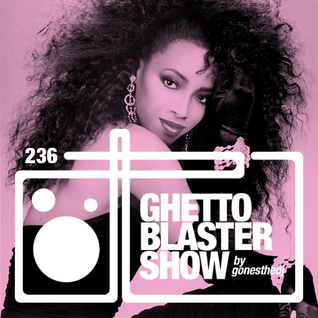 GHETTOBLASTERSHOW #236 (oct. 24/15)