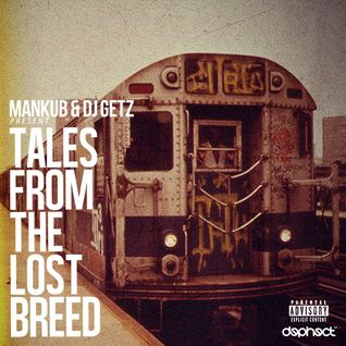 Tales From The Lost Breed - Mankub & DJ Getz