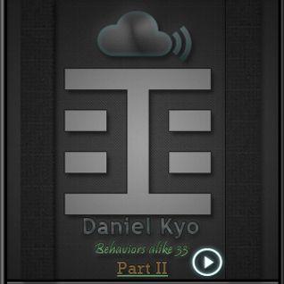 Daniel Kyo - Behaviors alike 33 - Behaviors Proton Radio December 11th,2011