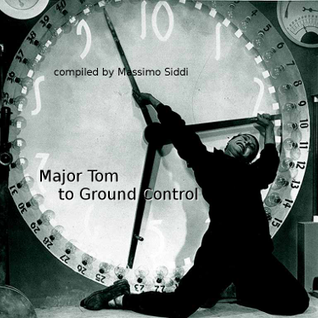 #LNWSI! La New Wave Sono Io! con Massimo Siddi - Major Tom To Ground Control (20-10-2015)