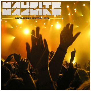 Maudite Machine - Mixtape MEG Festival 2013