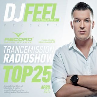 DJ Feel - TranceMission Top 25 Of April 2011 (05-05-2011)