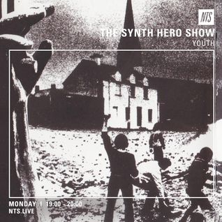 The Synth Hero Show w/ Youth - 25th July 2016