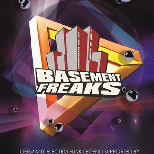 Basement Freaks Opening Set