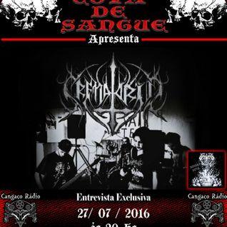 Programa Cova de Sangue - Cangaço Rádio Rock - #12 - Entrevista com a Banda Crematório (27.07.2016)