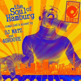 The Soul Of Hamburg ♫ 4GROOVE #026