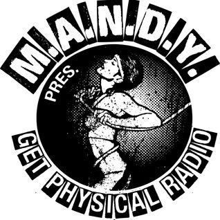 M.A.N.D.Y. presents Get Physical Radio #38 mixed by Serge Que