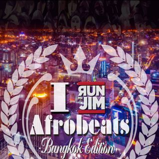I Love Afrobeat Vol 10 - Bangkok Edition