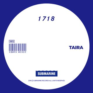 SUBMARINE RECORDS 1718 MIX BY TAIRA