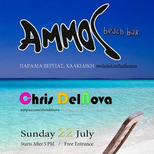 Chris DelNova@Ammos Beach Bar(22 July 2012)[DEEP-TECH-HOUSE]