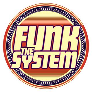Funk The System