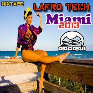 Lafro Tech Miami 2013 - Mixtape