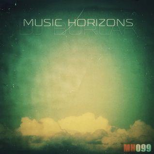 DJ BURLAK - Music Horizons @ MH099 August 2015
