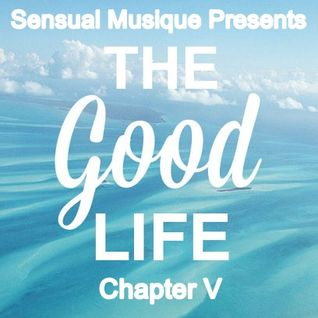 Sensual Musique Presents Chapter V.  A Deep House Summer Mix 2015