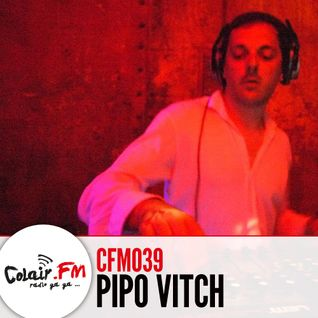 Colair.FM #39 feat. Pipo Vitch