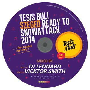 Dj Lennard and Vicktor Smith - TESIS BULI 09 (Ready To Snowattack 2014)