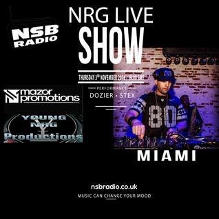 NRG Live Show - Dozier and Stex - 3rd Nov 16 - NSBRadio