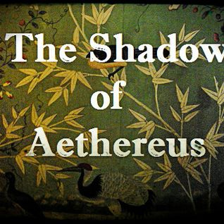 The Shadow of Aethereus