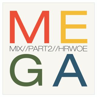 hrwo E - Mega Mix (Part 2)