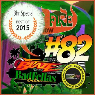 More Fire Radio Show #82 Best of 2015 3hr Special Week of Dec 28 2015 with Crossfire fr Unity Sound