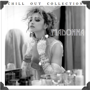 Madonna -The Ultimate Chill Out Album