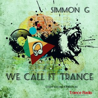 Simmon G - We Call It Trance 010 (Jerom Guestmix)