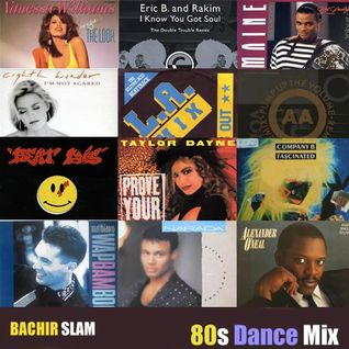 Bachir Slam - 80s Dance Mix