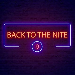 B@NĐee - ✪ Back To The Nite #9 ✪