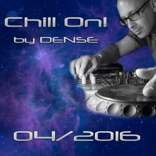 Chill On! by Dense - edition 2016-04