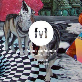 Freunde von Freunden Mixtape #81 by David Dorrell