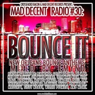 mad decent worldwide radio #30 - Emynd 'BOUNCE IT'